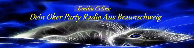Emilia Celine Dein Party Oker Radio